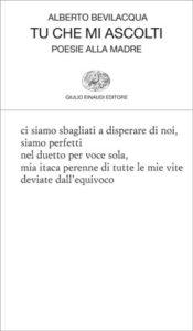 Copertina del libro Tu che mi ascolti di Alberto Bevilacqua