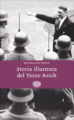 Copertina del libro Storia illustrata del Terzo Reich di Wolfgang Benz