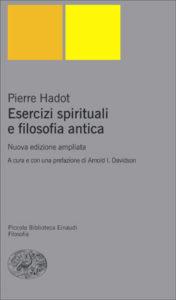 Copertina del libro Esercizi spirituali e filosofia antica di Pierre Hadot