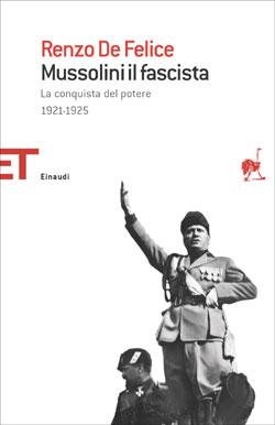 Copertina del libro Mussolini il fascista I di Renzo De Felice