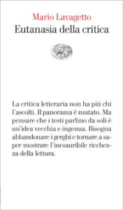 Copertina del libro Eutanasia della critica di Mario Lavagetto