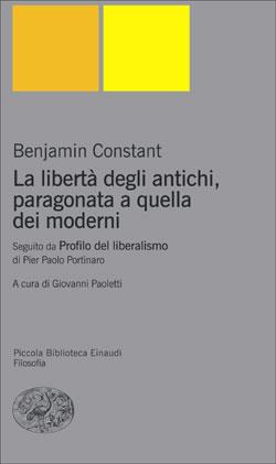 Copertina del libro La libertà degli antichi, paragonata a quella dei moderni di Benjamin Constant