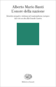 Copertina del libro L'onore della nazione di Alberto Mario Banti