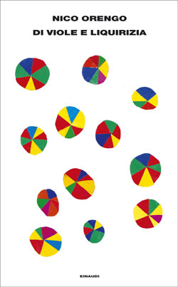 Copertina del libro Di viole e liquirizia di Nico Orengo