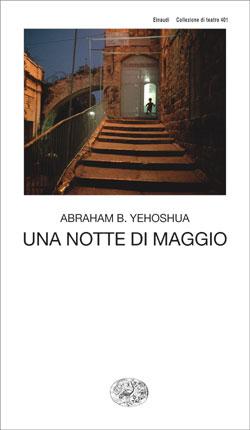 Copertina del libro Una notte di maggio di Abraham B. Yehoshua