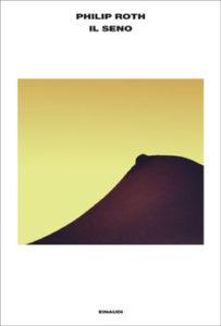 Copertina del libro Il seno di Philip Roth