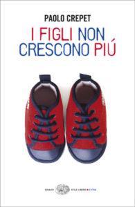 Copertina del libro I figli non crescono più di Paolo Crepet