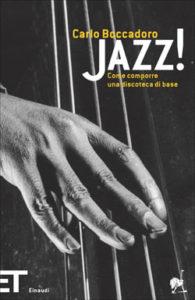 Copertina del libro Jazz! di Carlo Boccadoro