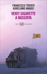 Copertina del libro Venti sigarette a Nassirya di Aureliano Amadei, Francesco Trento