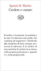 Copertina del libro Credere e curare di Ignazio Marino