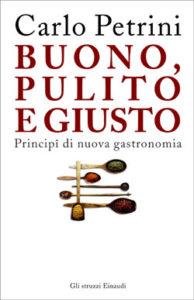 Copertina del libro Buono, pulito e giusto di Carlo Petrini