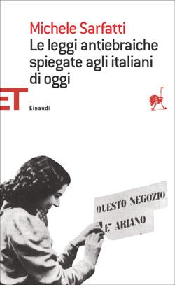 Copertina del libro Le leggi antiebraiche spiegate agli italiani di oggi di Michele Sarfatti