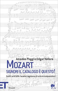 Copertina del libro Mozart. Signori, il catalogo è questo! di Amedeo Poggi, Edgar Vallora