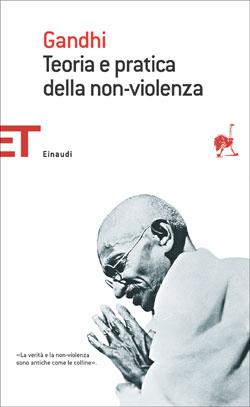 Copertina del libro Teoria e pratica della non-violenza di Mohandas Karamchand Gandhi