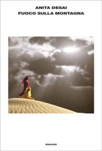 Copertina del libro Fuoco sulla montagna di Anita Desai