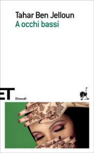 Copertina del libro A occhi bassi di Tahar Ben Jelloun