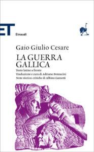 Copertina del libro La guerra gallica di Gaio Giulio Cesare