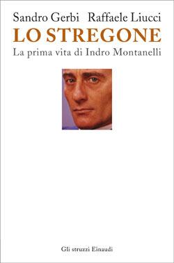 Copertina del libro Lo stregone di Sandro Gerbi, Raffaele Liucci