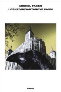 Copertina del libro I centonovantanove gradini di Michel Faber
