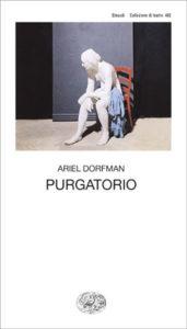 Copertina del libro Purgatorio di Ariel Dorfman