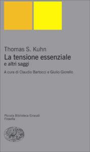Copertina del libro La tensione essenziale di Thomas S. Kuhn