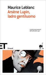 Copertina del libro Arsène Lupin, ladro gentiluomo di Maurice Leblanc