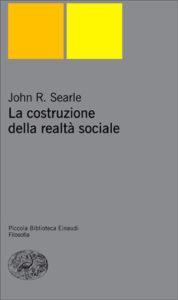 Copertina del libro La costruzione della realtà sociale di John R. Searle