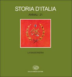 Copertina del libro Storia d'Italia. Annali 21. La Massoneria di VV.