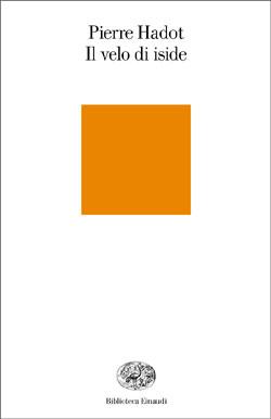 Copertina del libro Il velo di Iside di Pierre Hadot