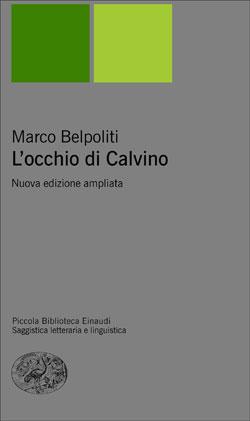 Copertina del libro L'occhio di Calvino di Marco Belpoliti