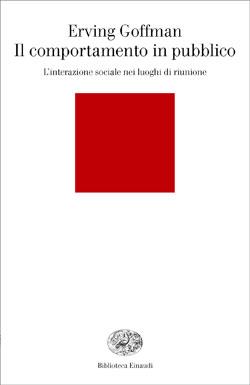 Copertina del libro Il comportamento in pubblico di Erving Goffman