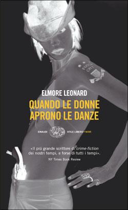 Copertina del libro Quando le donne aprono le danze di Elmore Leonard
