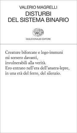 Copertina del libro Disturbi del sistema binario di Valerio Magrelli