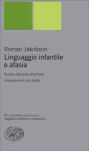 Copertina del libro Linguaggio infantile e afasia di Roman Jakobson