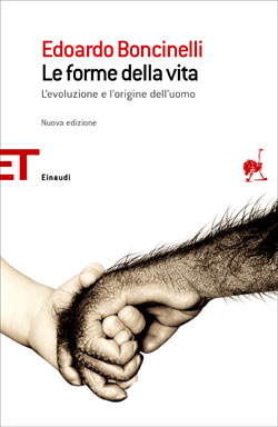 Copertina del libro Le forme della vita di Edoardo Boncinelli