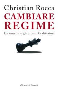 Copertina del libro Cambiare regime di Christian Rocca