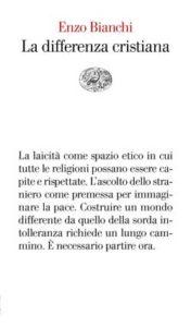 Copertina del libro La differenza cristiana di Enzo Bianchi