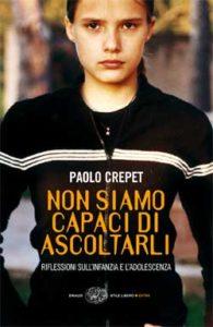 Copertina del libro Non siamo capaci di ascoltarli di Paolo Crepet