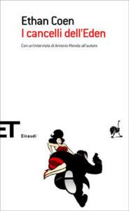 Copertina del libro I cancelli dell'Eden di Ethan Coen