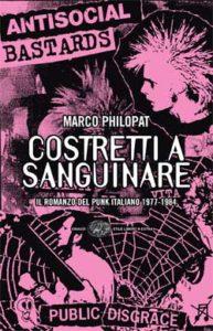 Copertina del libro Costretti a sanguinare di Marco Philopat