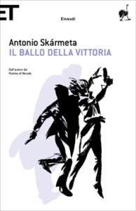Copertina del libro Il ballo della Vittoria di Antonio Skármeta