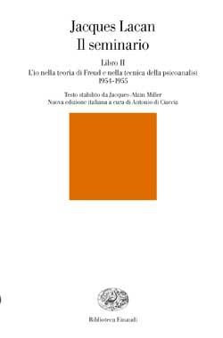 Copertina del libro Il seminario. Libro II di Jacques Lacan