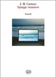 Copertina del libro Spiagge straniere di J. M. Coetzee