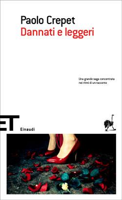 Copertina del libro Dannati e leggeri di Paolo Crepet