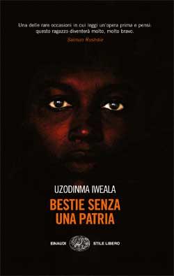Copertina del libro Bestie senza una patria di Uzodinma Iweala