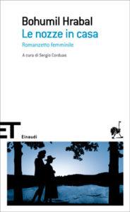 Copertina del libro Le nozze in casa di Bohumil Hrabal