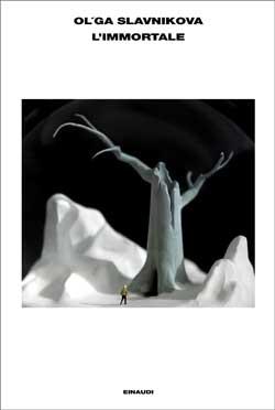 Copertina del libro L'immortale di Olga Slavnikova