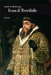 Copertina del libro Ivan Il Terribile di Isabel de Madariaga