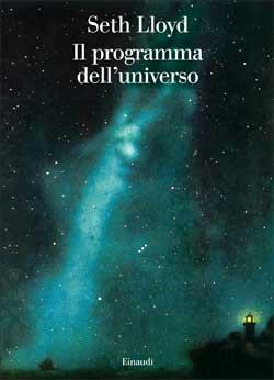 Copertina del libro Il programma dell'universo di Seth Lloyd