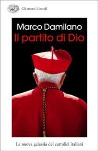 Copertina del libro Il partito di Dio di Marco Damilano